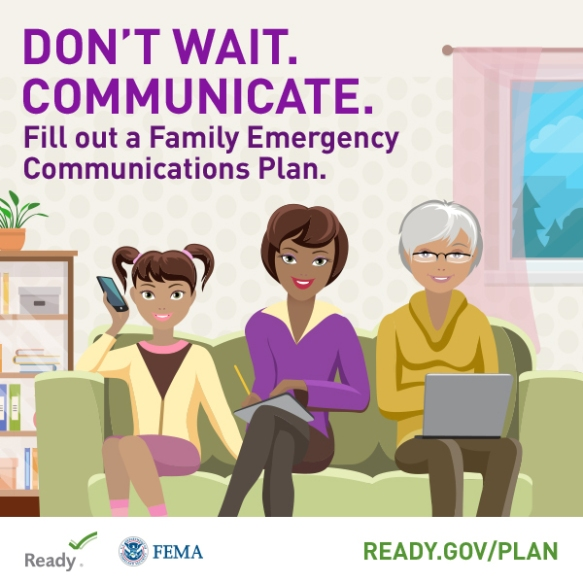 National Preparedness Month that promotes creating family emergency communications plans.